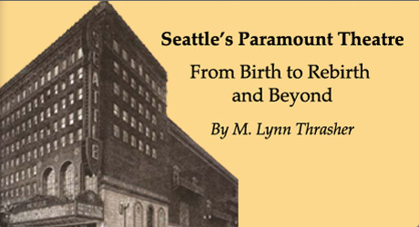 Seattle's Paramount Theatre Book